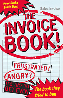 The Invoice Book - Dave Cooke & Iain Dunn (Paperback)